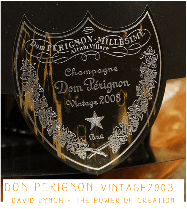 Dom Pérignon david Lynch vintage 2003