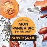 Mon panier bio, j'en fais quoi? Céline-Mennetrier pour Les Mondaines à Grenoble