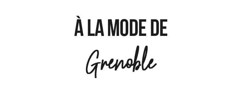 mode grenoble